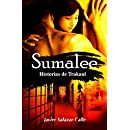 Sumalee Historias de Trakaul (Volume 1) (Spanish Edition)