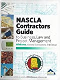img - for NASCLA Contractors Guide to Business, Law and Project Management, Alabama General Contrators book / textbook / text book