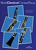 Short Classical Clarinet Pieces, , 1846097703