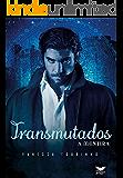 Transmutados - A Mentira (Livro 2)