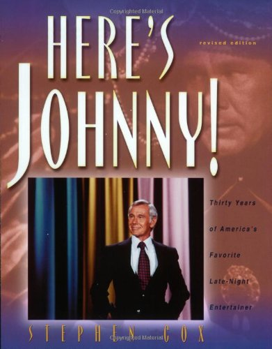 Read Online Here's Johnny!: Thirty Years of America's Favorite Late-Night Entertainer pdf
