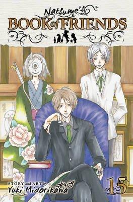 [(Natsume's Book of Friends: 15)] [ By (author) Yuki Midorikawa ] [February, 2014]