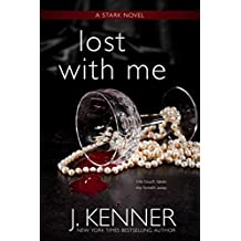 Lost With Me (The Stark Saga Book 5)