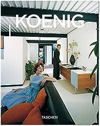 Pierre Koenig 1925 - 2004: Living With Steel