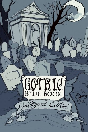 http://www.amazon.com/Gothic-Blue-Book-III-Graveyard/dp/1493587102