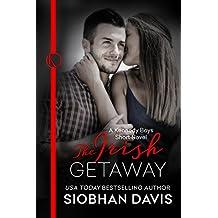 The Irish Getaway: A Kennedy Boys Optional Short Novel (The Kennedy Boys)