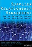 Supplier Relationship Management, S. Easton and M. Hales, 1430262591