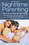 img - for Nighttime Parenting: How to Get Your Baby and Child to Sleep by William Sears (1999-11-01) book / textbook / text book