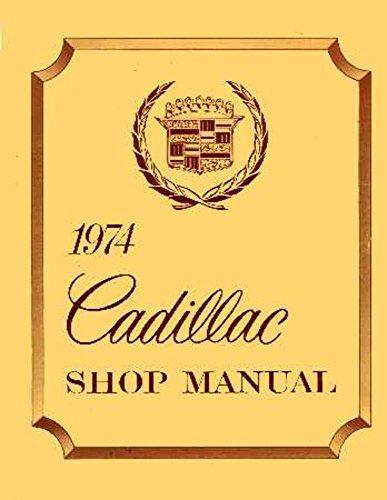 bishko automotive literature 1974 Cadillac Deville Eldorado Fleetwood Shop Service Repair Manual Book Engine