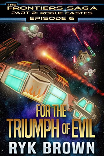 Amazon ep6 for the triumph of evil the frontiers saga ep6 for the triumph of evil the frontiers saga fandeluxe Document