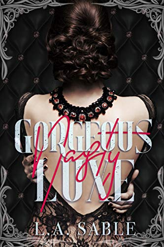 Gorgeous Nasty Luxe (Blood and Diamonds Book - Girl Luxe