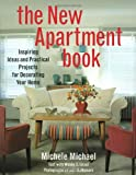 The New Apartment Book, Michele Michael, 0517887592