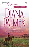 Diamond in the Rough, Diana Palmer, 0373184336