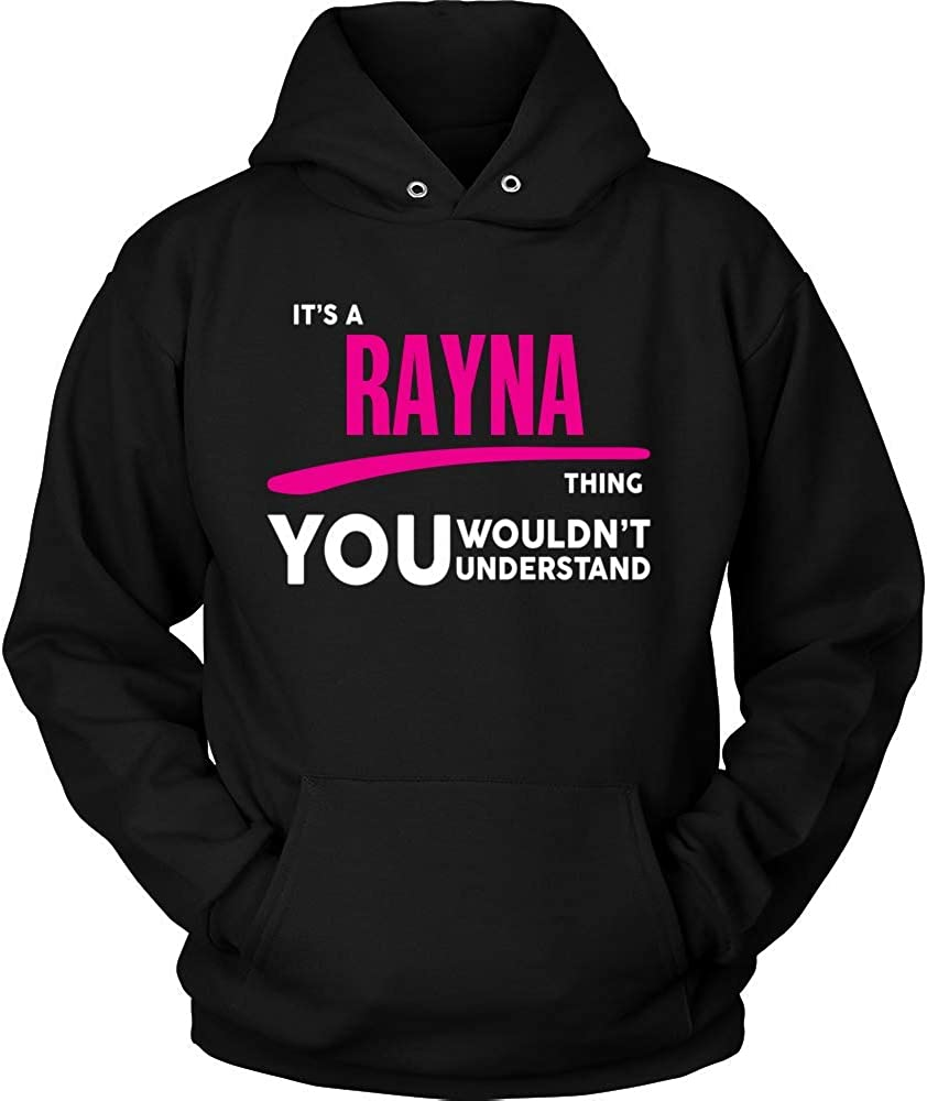 baken Its Rayna Thing You Wouldnt Understand Hoodie Black