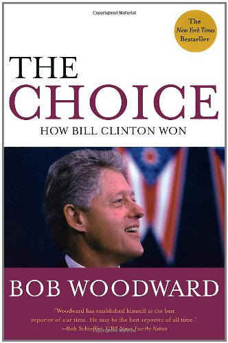 The Choice by Bob Woodward