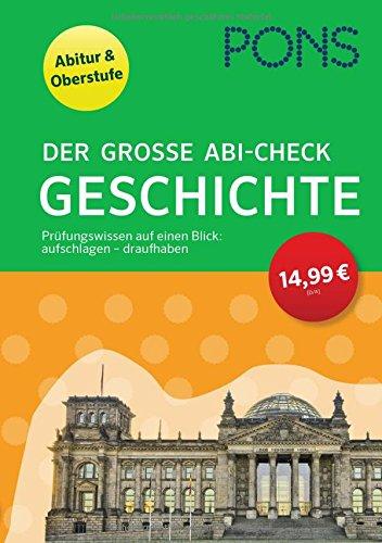 PONS Der große Abi-Check Geschichte: Für Oberstufe und Abitur