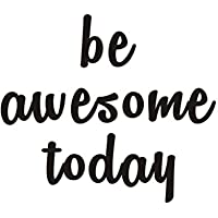Inspirational Quote Be Awesome Today Wall Decal,Positive Phrases Motivational Saying Vinyl Wall Sticker for Office…