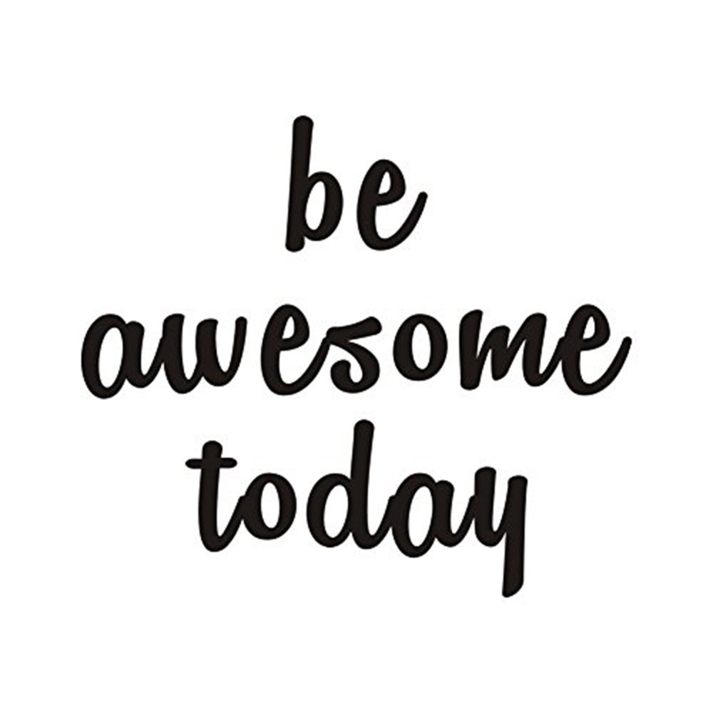 Be Awesome Today Wall Decal Positive Phrases Vinyl Wall Sticker Office Quotes Wall Decal Home Wall Decorations,Black