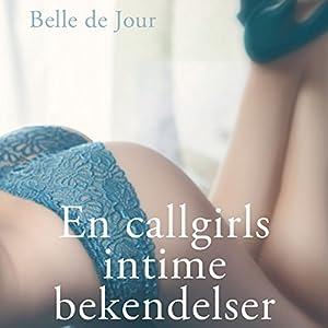 Belle de Jour - En callgirls intime bekendelser Audiobook