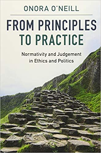 Normativity and Judgement in Ethics and Politics From Principles to Practice