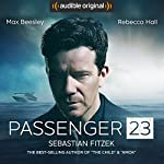 Passenger 23: An Audible Original Drama | Sebastian Fitzek