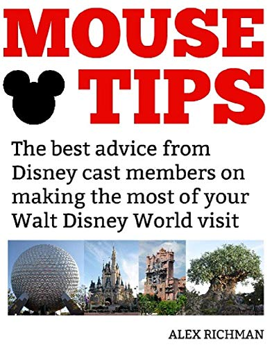 Disney Cast Member - Mouse Tips: The best advice from Disney cast members on making the most of your Walt Disney World visit