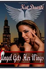Angel Gets Her Wings Paperback