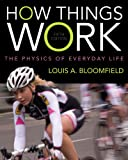 How Things Work: The Physics of Everyday Life, 5th Edition