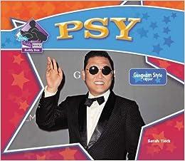 Descargar Libro Electronico Psy: Gangnam Style Rapper Torrent PDF