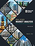 img - for Real Estate Market Analysis: Trends, Methods, and Information Sources, Third Edition book / textbook / text book