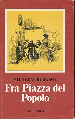 """""""Fra Piazza Del Popolo"""" av Vilhelm Bergsoe"""