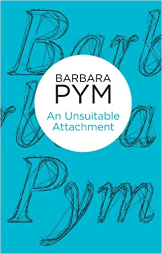 An Unsuitable Attachment (Bello) - Kindle edition by Barbara Pym ...