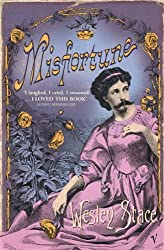 Misfortune by Wesley Stace (2006-05-04)