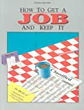 How to Get a Job and Keep It, Dorothy Y. Goble, 0811442225