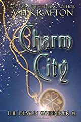 Charm City: The Demon Whisperer #1 (Volume 1) Paperback