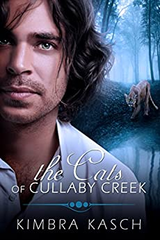The Cats of Cullaby Creek by [Kim Kasch]