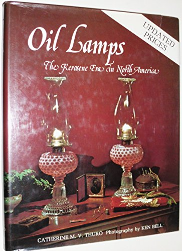 Oil Lamps: The Kerosene Era in North America Heating Oil Kerosene
