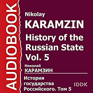 History of the Russian State Vol. 5 Audiobook