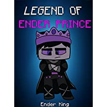 Legend Of EnderPrince (ENDVENTURES SERIES Book 14)