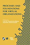 Processes and Foundations for Virtual Organizations : IFIP TC5 / WG5. 5 Fourth Working Conference on Virtual Enterprises (PRO-VE'03) October 29-31, 2003, Lugano, Switzerland, , 147576295X