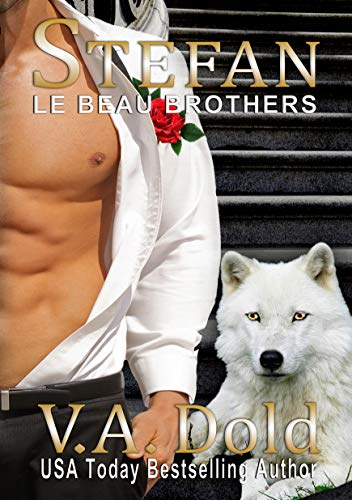 (STEFAN: New Orleans Billionaire Wolf Shifters with plus sized BBW mates (Le Beau Series Book 4))