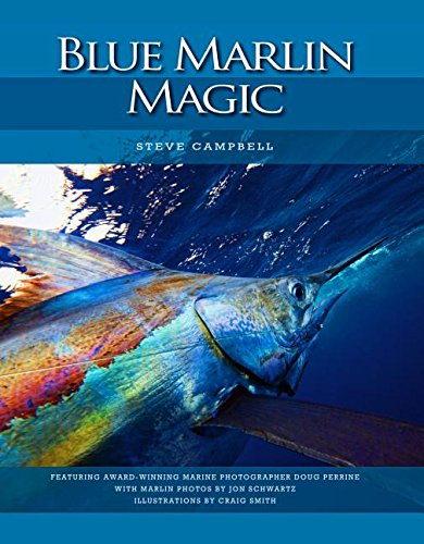 Blue Marlin Magic (Blue Marlin Fishing)
