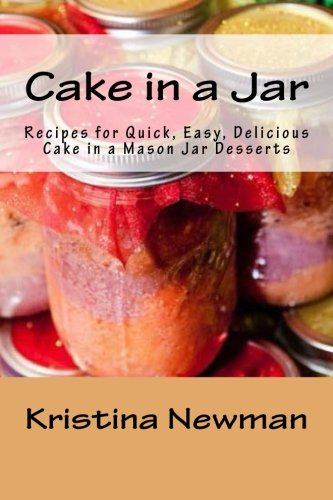 Cake Jar Recipes Delicious Desserts