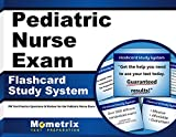 Pediatric Nurse Exam Flashcard Study System: PN Test Practice Questions & Review for the Pediatric Nurse Exam (Cards)