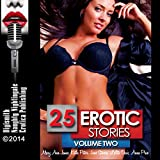 25 Erotic Stories: Volume Two