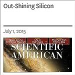 Out-Shining Silicon | Varun Sivaram,Samuel D. Stranks,Henry J. Snaith