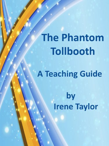 The Phantom Tollbooth: A Teaching Guide (The Phantom Of The Tollbooth)