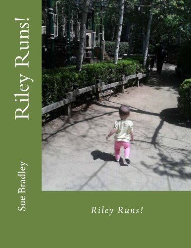 Riley Runs ! (The Baby Who Didn't Cry) (Volume 2) PDF