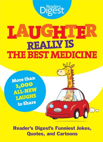 Laughter Really Is The Best Medicine  Americas Funniest Jokes  Stories  And Cartoons