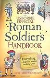 Roman Soldier's Handbook (Usborne Handbooks)